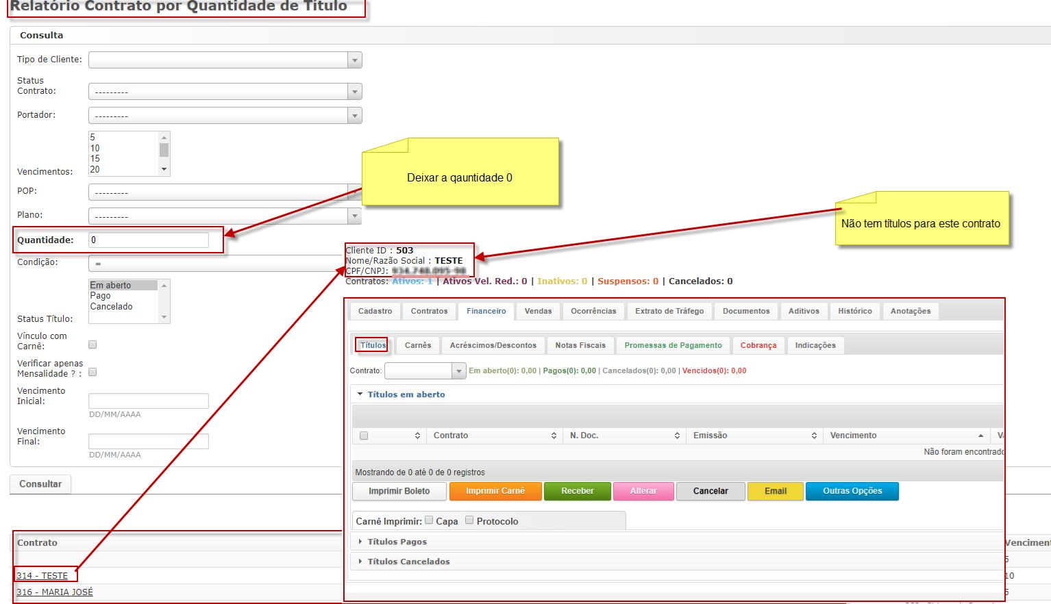 Exemplo de um resultado, caso o usuário deseje consultar quais são os contratos que não existem títulos (Financeiro)